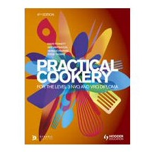 Practical Cookery For The Level 3 NVQ & VRQ Diploma 6th Edition