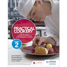Practical Cookery For The Level 1 Diploma 2nd Edition - Foskett Paskins & Thorpe