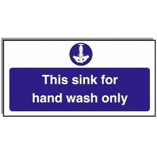 Food Hygiene Sign This Sink For Handwash Only