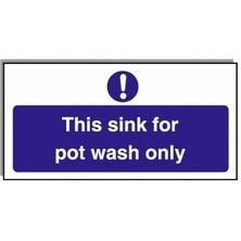 Food Hygiene Sign This Sink For Pot Wash Only
