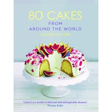 80 Cakes From Around The World - Claire Clark