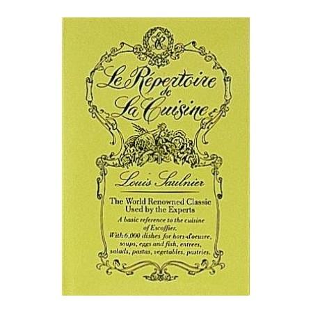 Le repertoire de la cuisine saulnier for Repertoire de la cuisine
