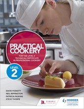 Practical Cookery For The Level 2 Technical Certificate In Professional Cookery  - Foskett Paskins Thorpe & Rippington