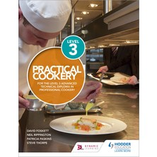 Practical Cookery For The Level 3 Advanced Technical Diploma In Professional Cookery - Foskett Paskins Thorpe & Rippington