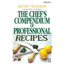 The Chefs Compendium Of Professional Recipes - Fuller & Renold