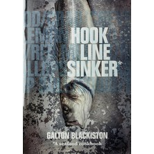 Hook Line Sinker - Galton Blackiston
