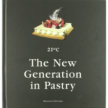 21st - The New Generation In Spanish Patisserie Balaguer Palomeque Mamper Pallas Sierra Morato