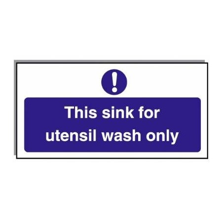Food Hygiene Sign This Sink For Utensil Wash Only